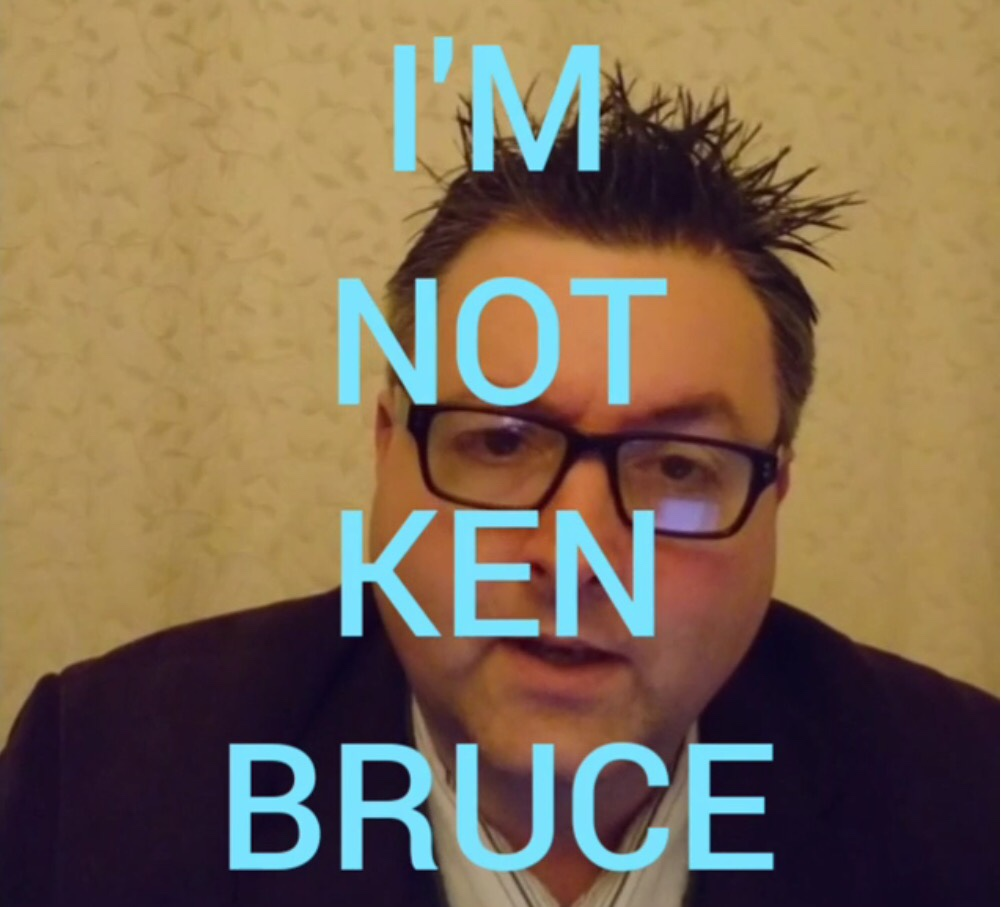 I'm Not KenBruce